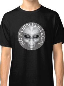 No Alien Is Illegal Classic T-Shirt