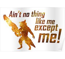 Ain't No Thing Like Me Poster