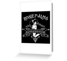 Rosie Palms Gentleman Club Greeting Card