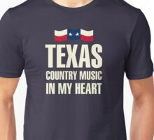 Texas country music Unisex T-Shirt