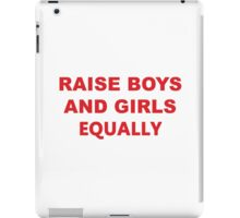 boys and girls equally iPad Case/Skin