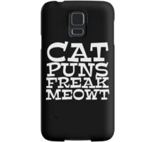 Cat puns freak meowt Samsung Galaxy Case/Skin