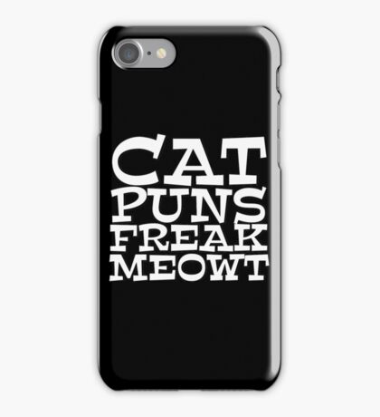 Cat puns freak meowt iPhone Case/Skin