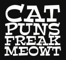 Cat puns freak meowt by digerati