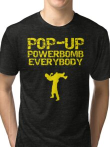 "Kevin Owens ""pop up powerbomb"" T - Shirt Tri-blend T-Shirt"