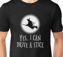 Yes, I Can Drive A Stick Unisex T-Shirt