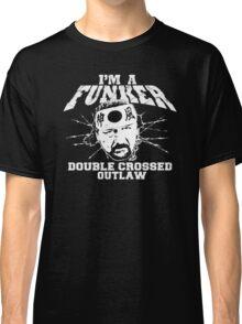 "ECW Terry Funk ""I'm a Funker T shirt"" White Classic T-Shirt"