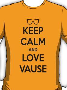 LOVE VAUSE T-Shirt