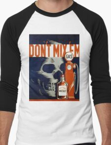 Vintage poster - Don't Drink and Drive Men's Baseball ¾ T-Shirt
