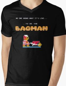 No one knows what it's like...to be the Bagman Mens V-Neck T-Shirt