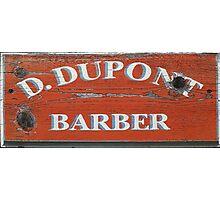 D Dupont Barber Photographic Print