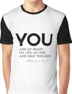 you are my heart, my life - arthur conan doyle Graphic T-Shirt