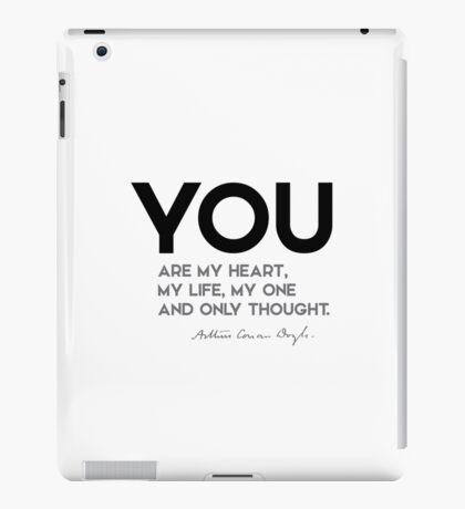 you are my heart, my life - arthur conan doyle iPad Case/Skin