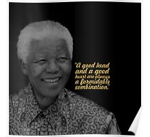 """A good head... """"Nelson Mandela"""" Inspirational Quote (Square) Poster"""