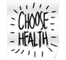 Choose Health Poster
