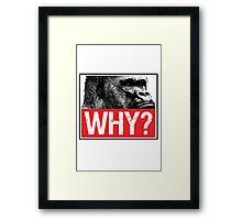 Harambe - Why? Framed Print