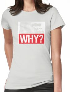 Harambe - Why? Womens Fitted T-Shirt