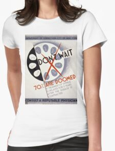 Vintage poster - Don't Wait Womens Fitted T-Shirt