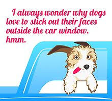 Dogs Stick Their Faces Out The Car Window by papabuju