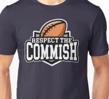 Respect the Commish: Fantasy Football Unisex T-Shirt