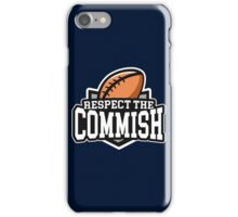 Respect the Commish: Fantasy Football iPhone Case/Skin