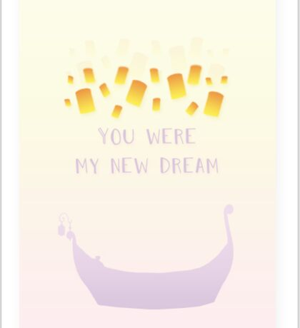 You Were My New Dream Sticker