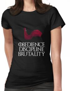 Obedience Discipline Brutality Womens Fitted T-Shirt