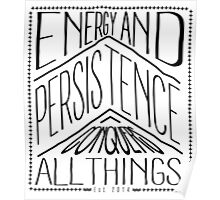 Energy And Persistence Conquers All Things Poster