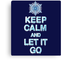 Keep Calm & Let It Go Canvas Print