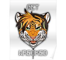 GET WRECKED - Tiger Poster