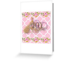 Joy.gold,typography,cool text,pink,white,moroccan,quatrefoil,pattern,floral,flowers,small roses,modern,trendy,elegant,cute,country chic Greeting Card