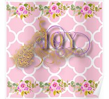 Joy.gold,typography,cool text,pink,white,moroccan,quatrefoil,pattern,floral,flowers,small roses,modern,trendy,elegant,cute,country chic Poster