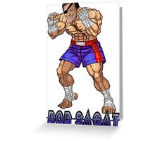 Bob Sagat Greeting Card