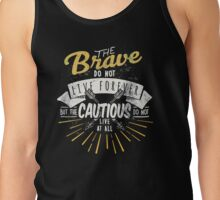 The brave. Tank Top