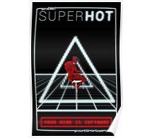 SUPERHOT poster Poster