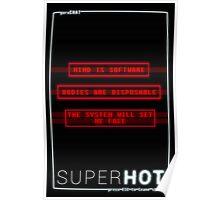 SUPERHOT poster 2 Poster