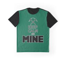 Keep Calm And Mine Graphic T-Shirt