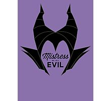 Mistress of All Evil Photographic Print