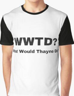 WWTD? Graphic T-Shirt