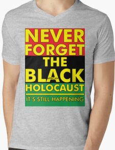Never Forget the Black/African Holocaust RBG Mens V-Neck T-Shirt