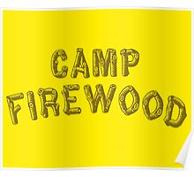 Wet Hot American Summer - Camp Firewood Poster