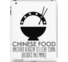 Chinese Food, Another Reason To Love China iPad Case/Skin