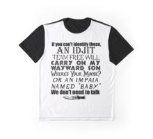 We Don;t Need To Talk, Supernatural Style Graphic T-Shirt
