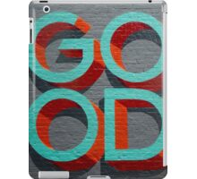 Good iPad Case/Skin