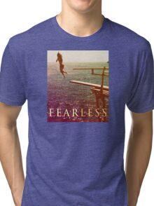 Fearless Tri-blend T-Shirt