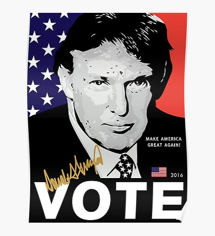 Donald J. Trump 'VOTE' Poster 2016 [HD] Poster