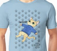 thesweatercats - WHY? Unisex T-Shirt