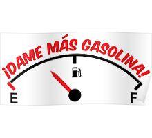 Dame más gasolina! (B) Poster