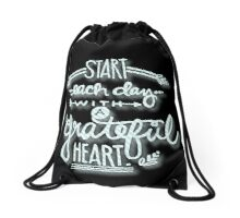 Start each day with a grateful heart.Typography,hand painted,black background,modern,trendy,girly,cute,inspirational Drawstring Bag