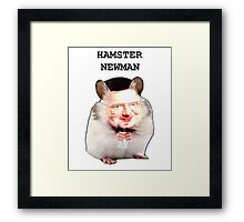 Hamster Newman  Framed Print